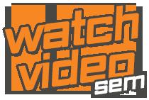 WatchVideo_sem