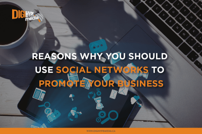 Why you should use Social Networks to promote your business