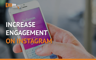 Increase your instagram engagement - DigiHype Media (Mississauga Digital Marketing)