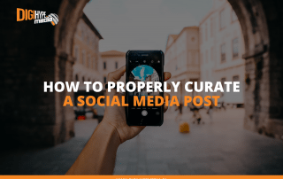 How To Properly Curate A Social Media Post - DigiHype Media (Social Media Agency in Mississauga)