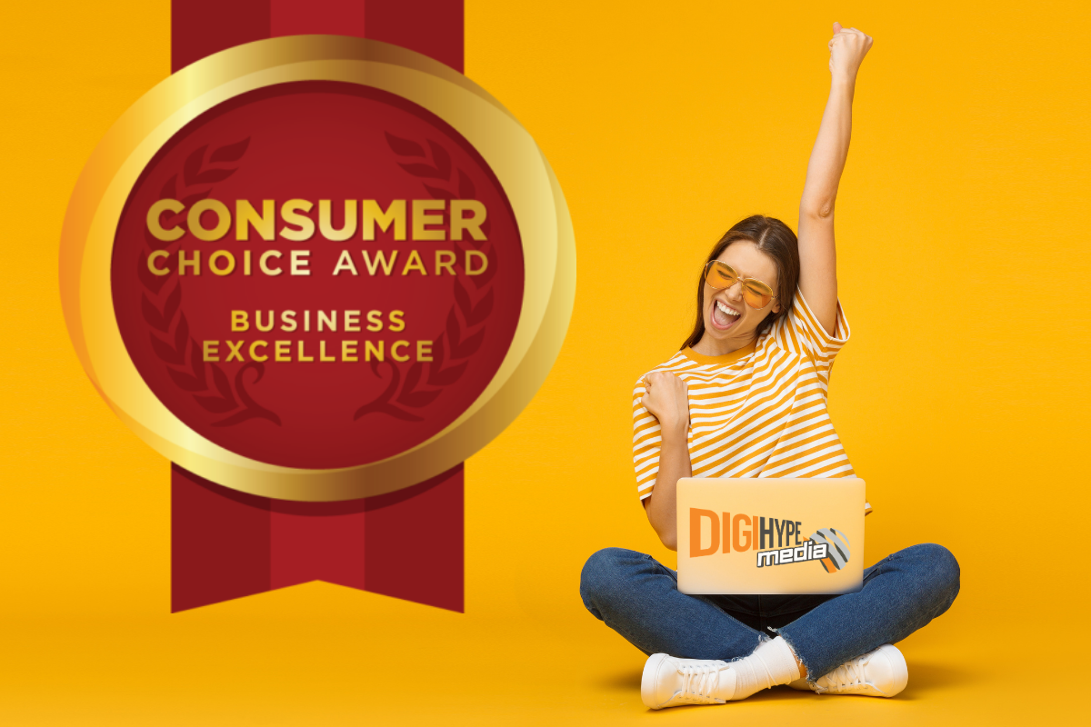 DigiHype Media Inc. 2021 Consumer Choice Award Winner for Business Excellence!